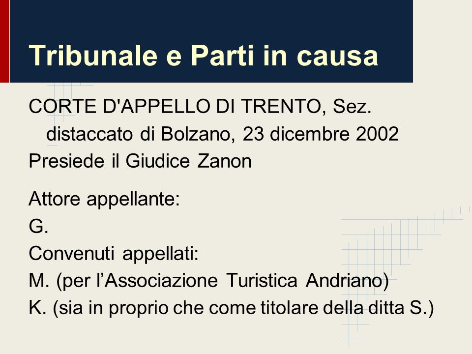 Tribunale e Parti in causa