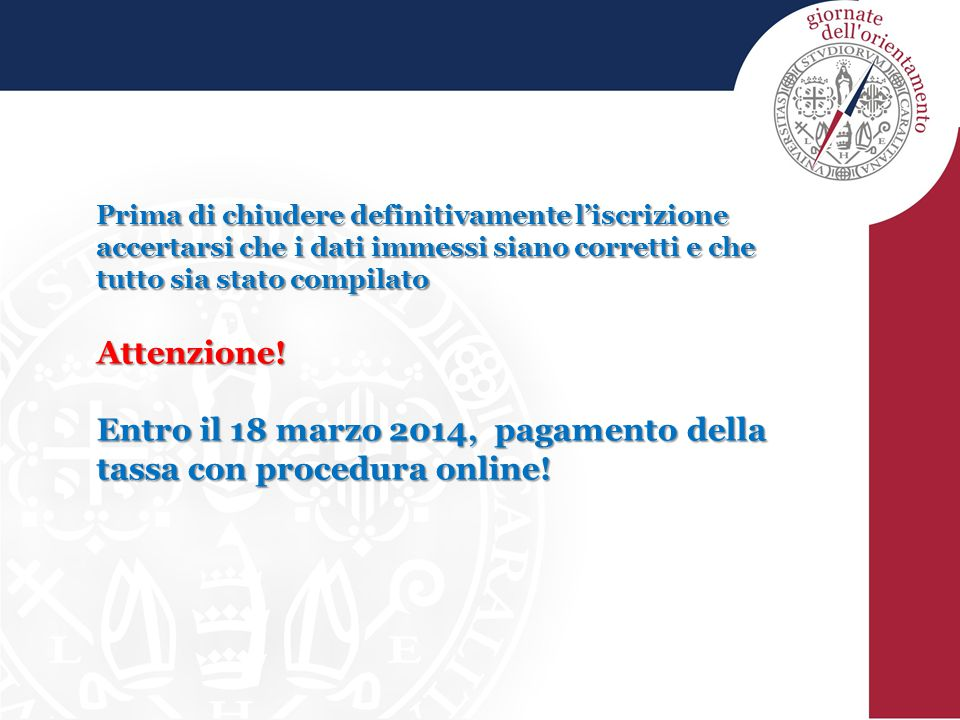 Entro il 18 marzo 2014, pagamento della tassa con procedura online!