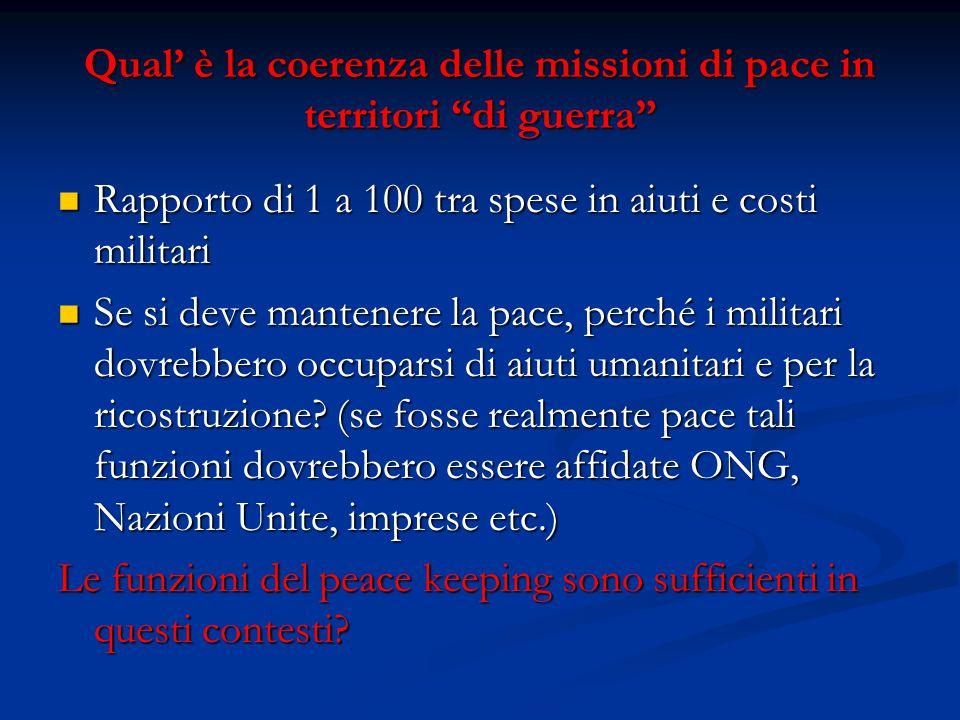 Qual' è la coerenza delle missioni di pace in territori di guerra