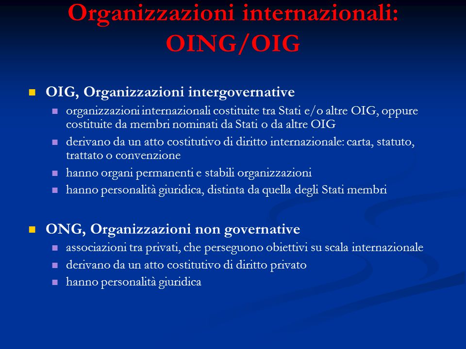 Organizzazioni internazionali: OING/OIG
