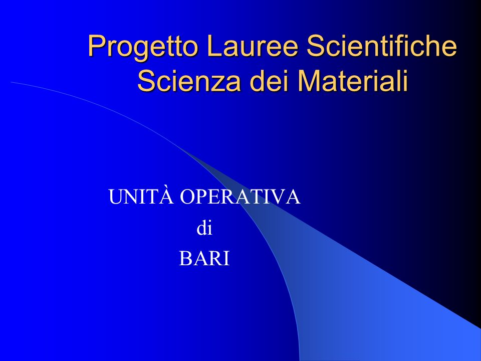 Progetto Lauree Scientifiche Scienza dei Materiali