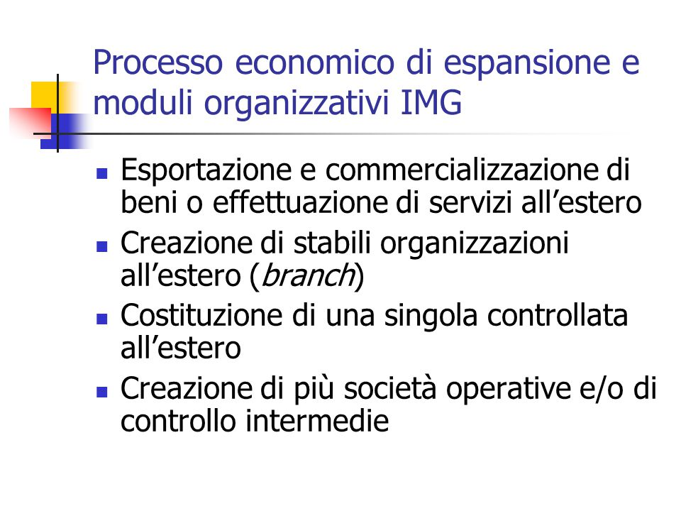 Processo economico di espansione e moduli organizzativi IMG