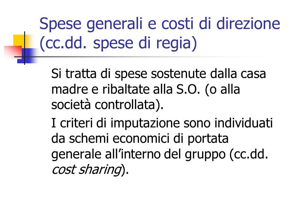 Spese generali e costi di direzione (cc.dd. spese di regia)