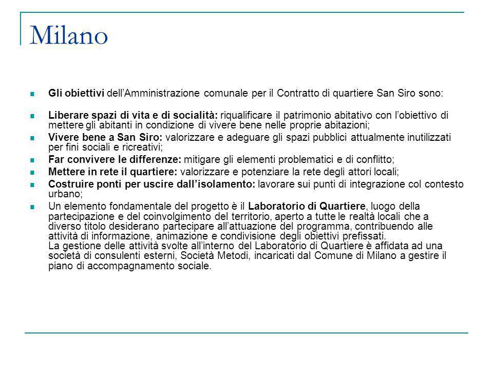 MilanoGli obiettivi dell'Amministrazione comunale per il Contratto di quartiere San Siro sono: