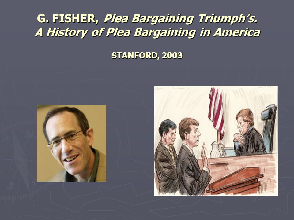 G. FISHER, Plea Bargaining Triumph's