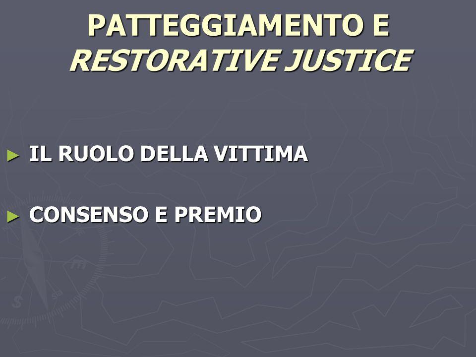 PATTEGGIAMENTO E RESTORATIVE JUSTICE