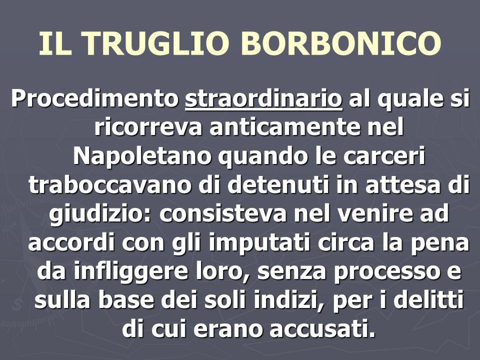 IL TRUGLIO BORBONICO