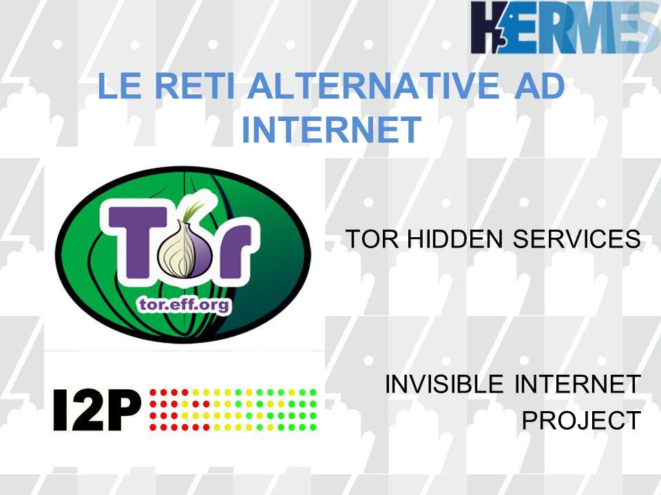 LE RETI ALTERNATIVE AD INTERNET
