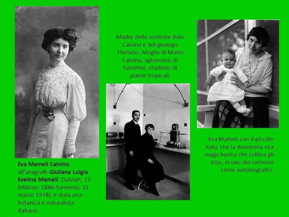 Madre dello scrittore Italo Calvino e del geologo Floriano