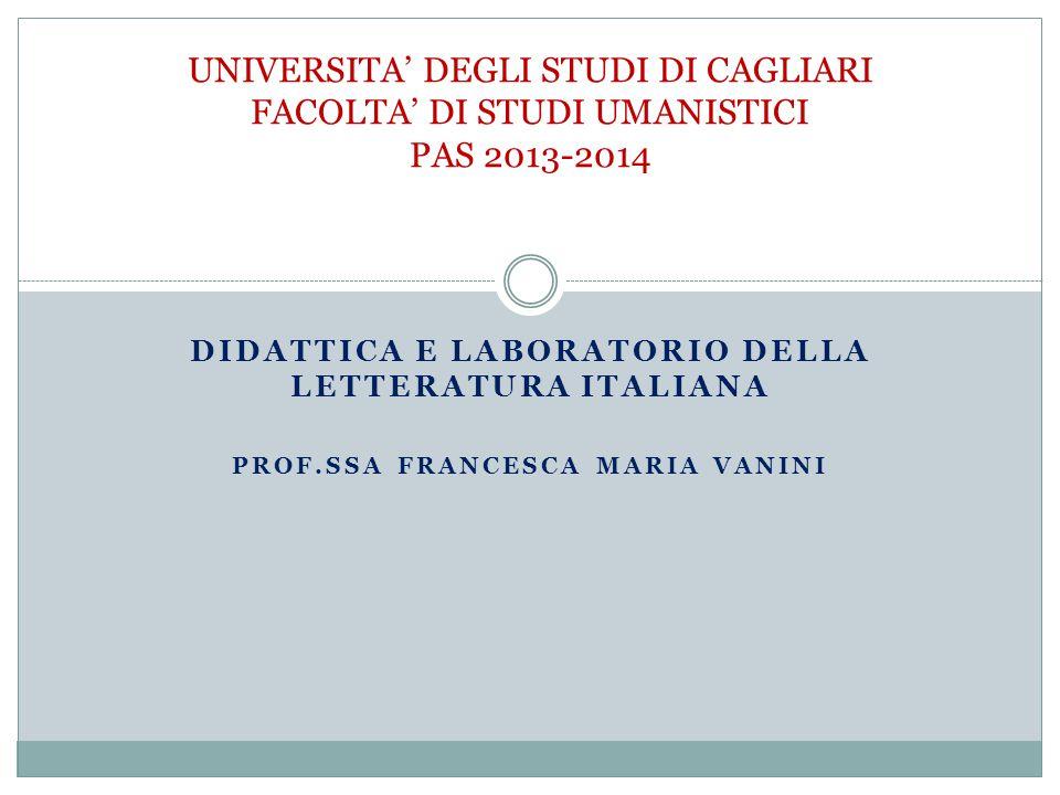 UNIVERSITA' DEGLI STUDI DI CAGLIARI FACOLTA' DI STUDI UMANISTICI PAS 2013-2014
