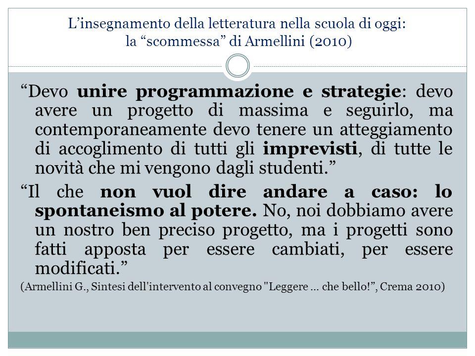 L'insegnamento della letteratura nella scuola di oggi: la scommessa di Armellini (2010)