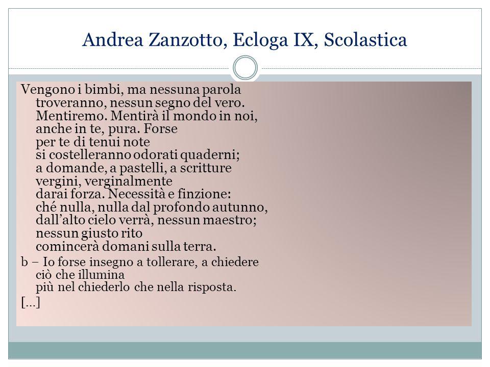 Andrea Zanzotto, Ecloga IX, Scolastica