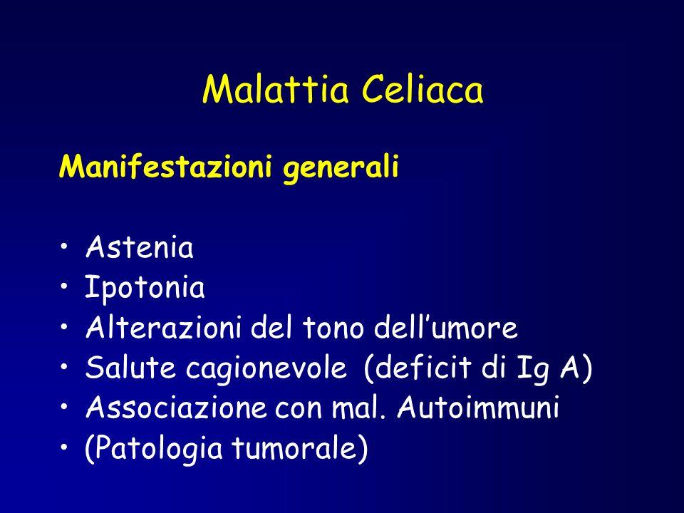 Malattia Celiaca Manifestazioni generali Astenia Ipotonia