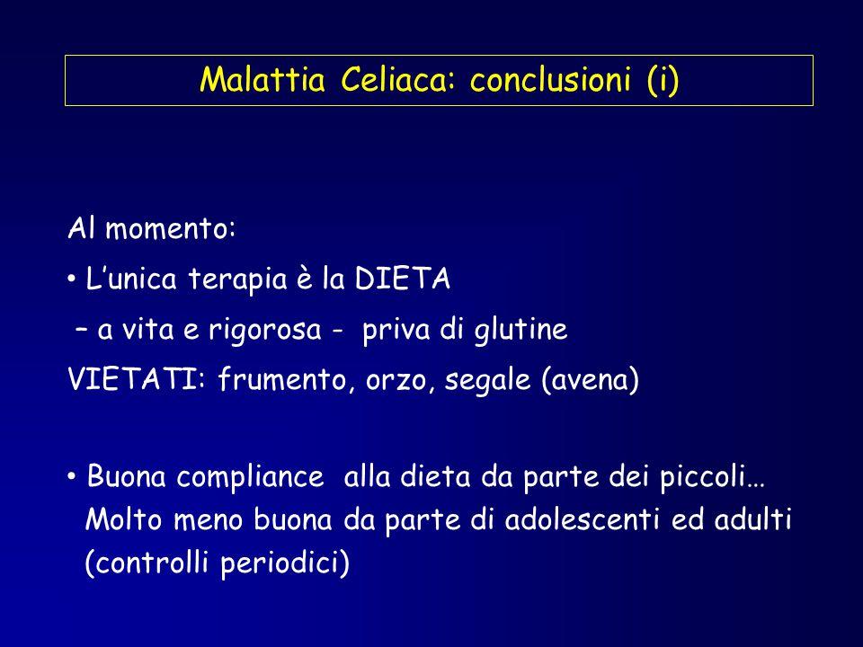 Malattia Celiaca: conclusioni (i)