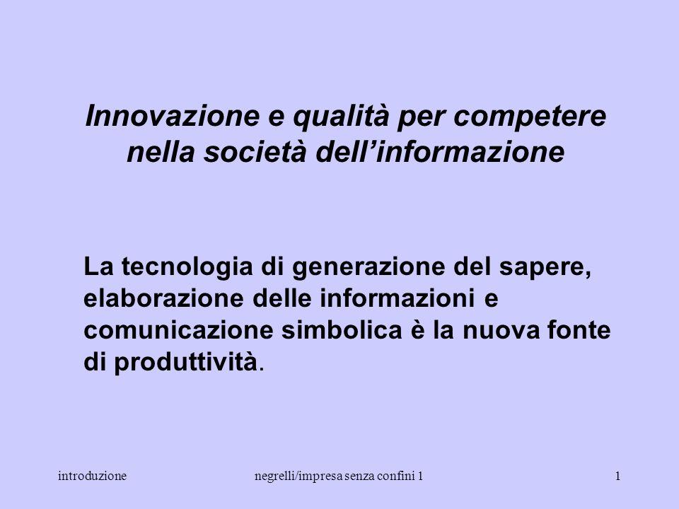 Innovazione e qualità per competere nella società dell'informazione