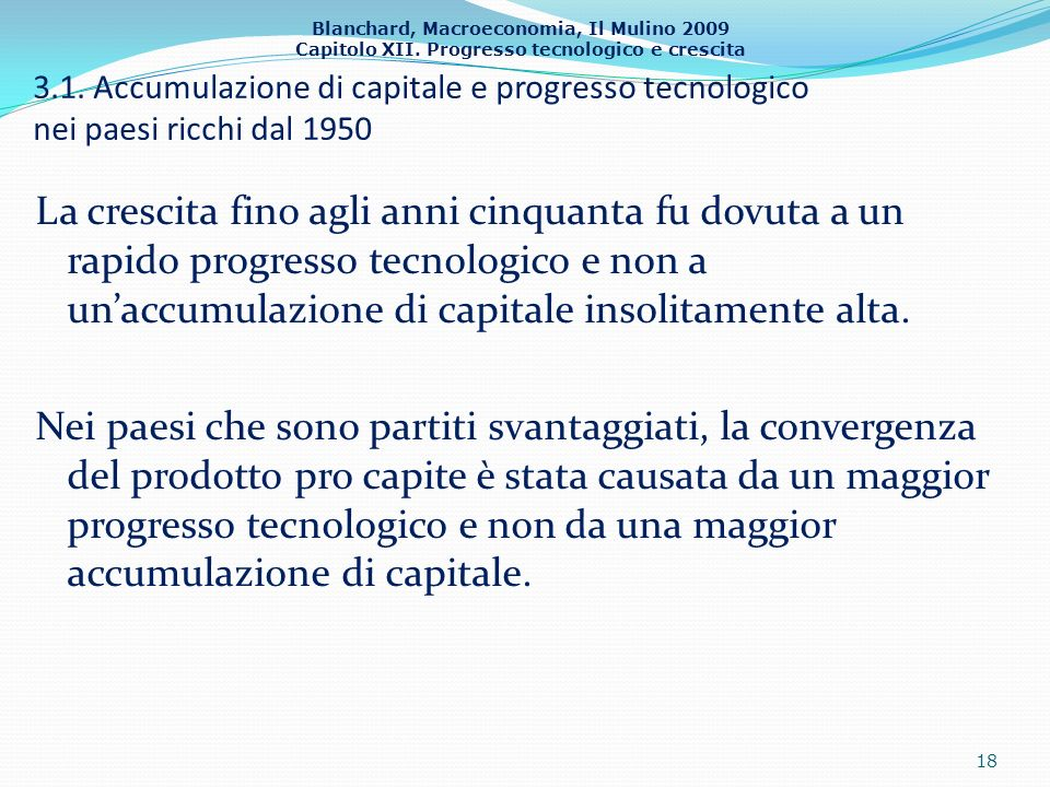 3.1. Accumulazione di capitale e progresso tecnologico nei paesi ricchi dal 1950