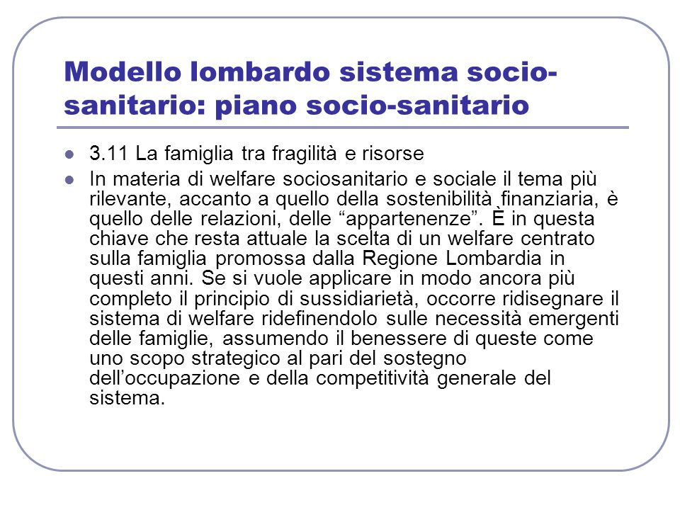 Modello lombardo sistema socio-sanitario: piano socio-sanitario