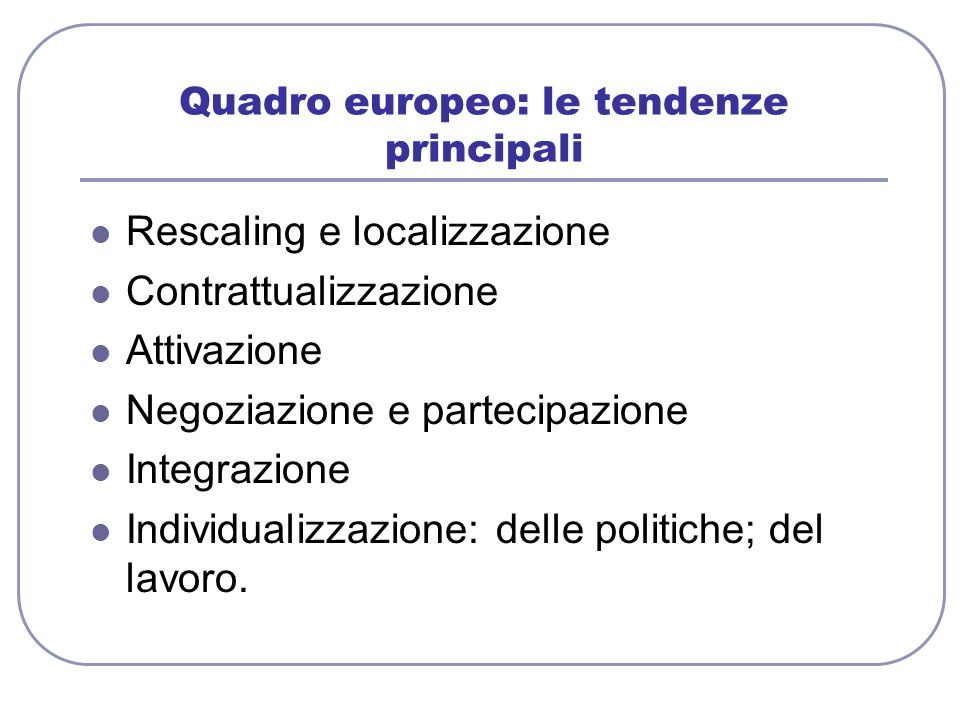 Quadro europeo: le tendenze principali