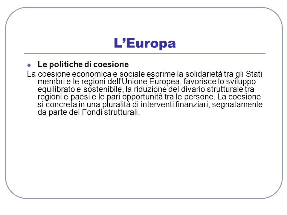 L'Europa Le politiche di coesione