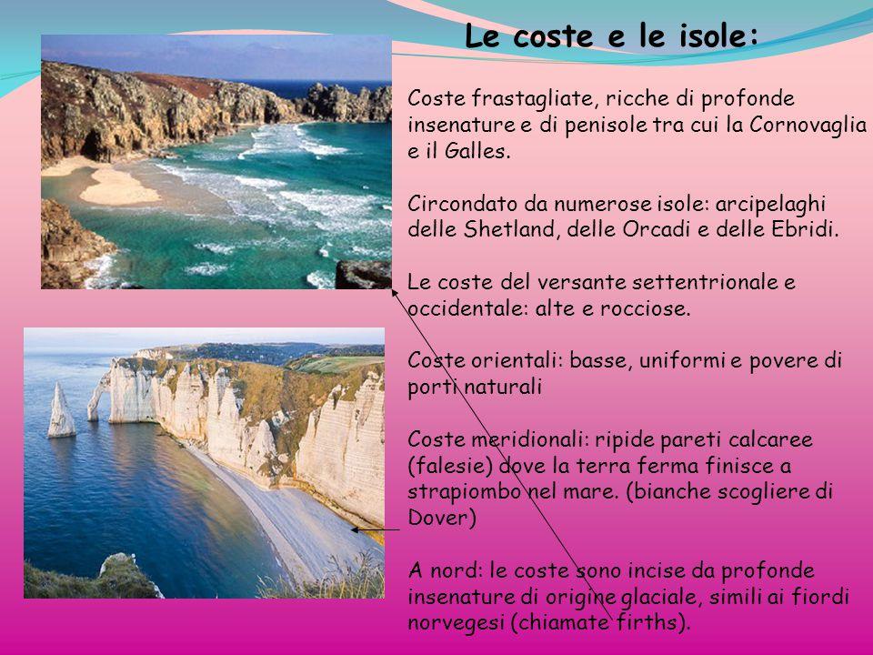 Le coste e le isole: Coste frastagliate, ricche di profonde insenature e di penisole tra cui la Cornovaglia e il Galles.