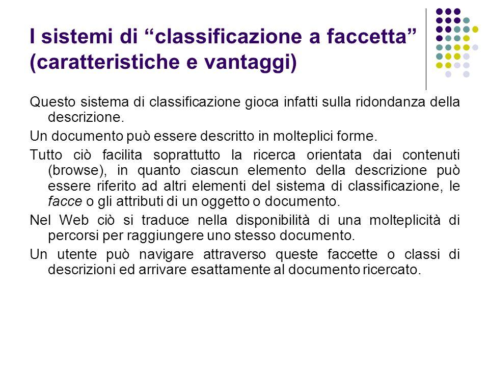 I sistemi di classificazione a faccetta (caratteristiche e vantaggi)