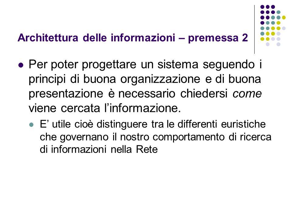 Architettura delle informazioni – premessa 2