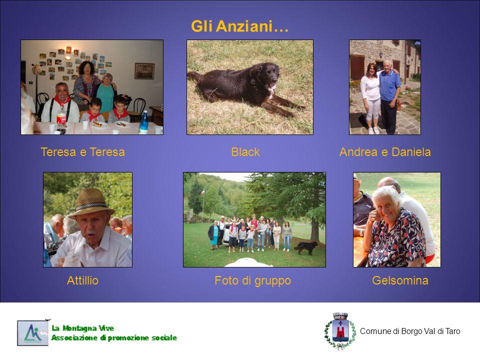 Gli Anziani… Teresa e Teresa Black Andrea e Daniela Attillio