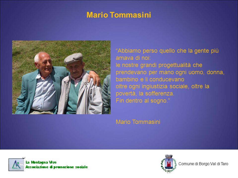 Mario Tommasini Abbiamo perso quello che la gente più amava di noi: