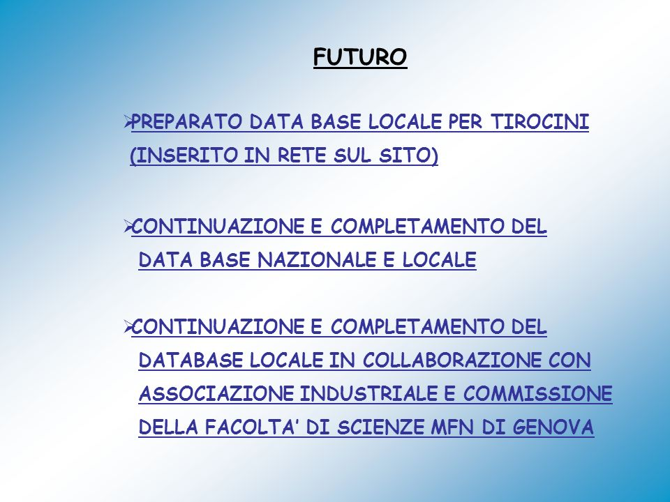 FUTURO PREPARATO DATA BASE LOCALE PER TIROCINI