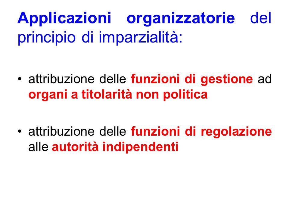 Applicazioni organizzatorie del principio di imparzialità: