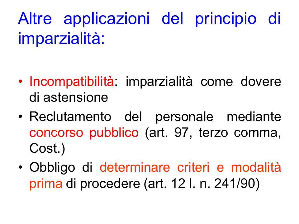 Altre applicazioni del principio di imparzialità: