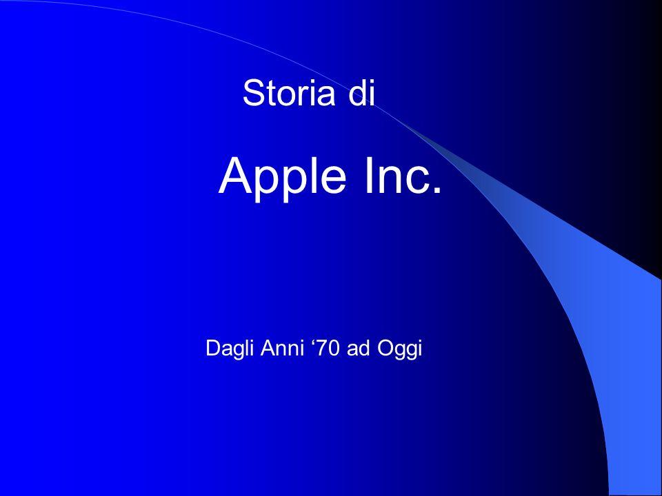 Storia di Apple Inc. Dagli Anni '70 ad Oggi