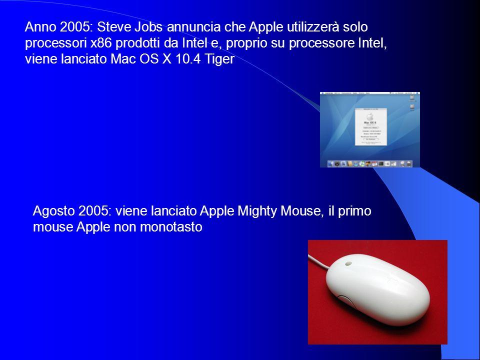 Anno 2005: Steve Jobs annuncia che Apple utilizzerà solo processori x86 prodotti da Intel e, proprio su processore Intel, viene lanciato Mac OS X 10.4 Tiger