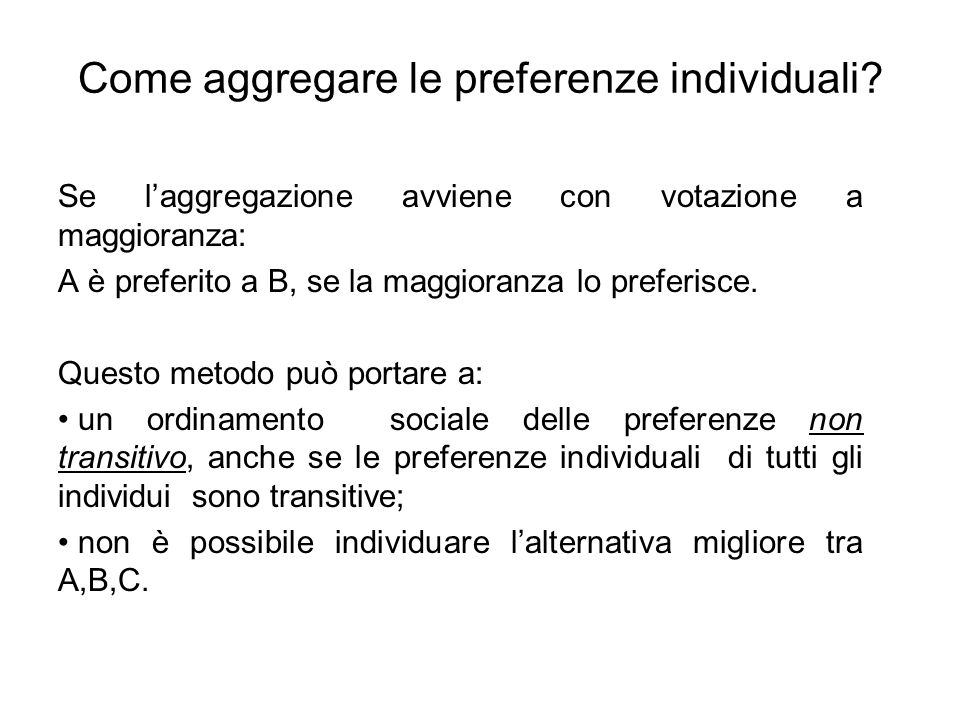 Come aggregare le preferenze individuali