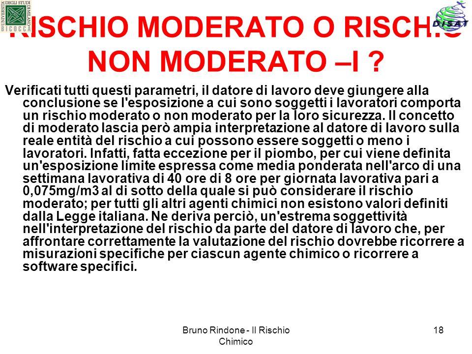 RISCHIO MODERATO O RISCHIO NON MODERATO –I