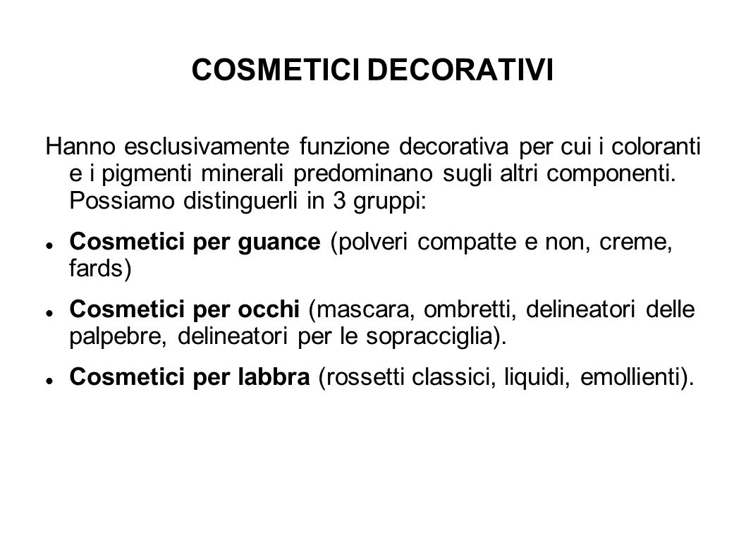 COSMETICI DECORATIVI