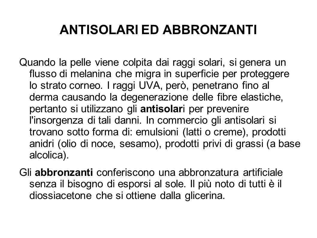ANTISOLARI ED ABBRONZANTI