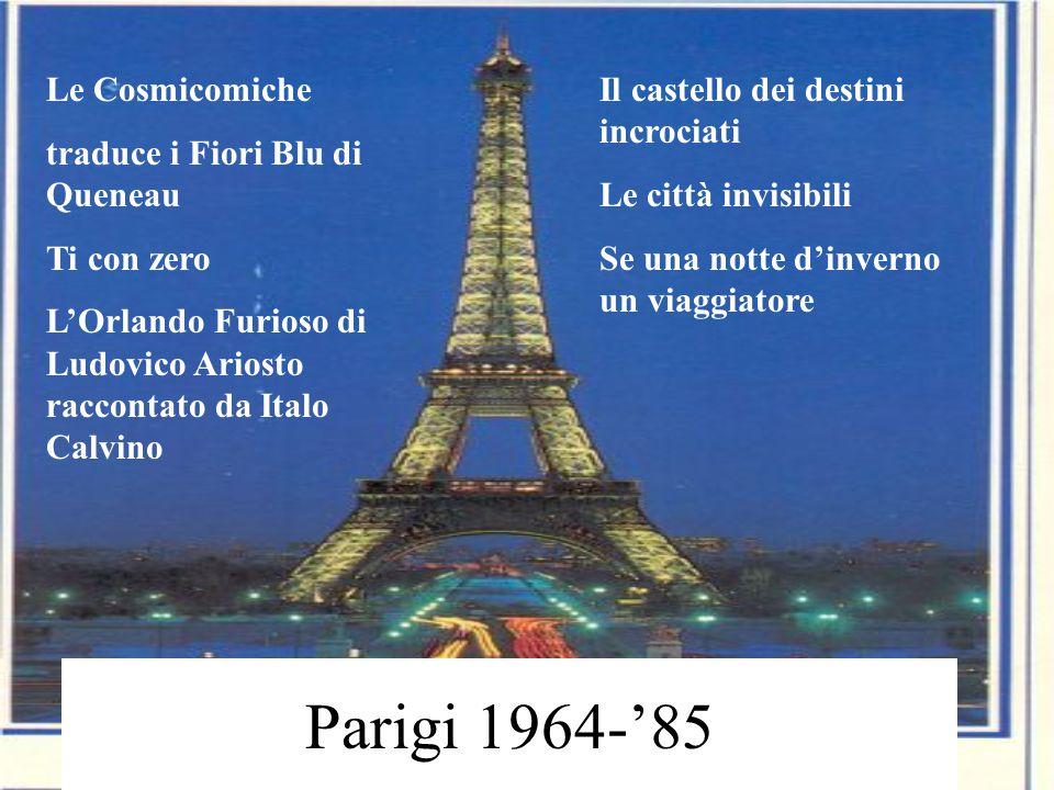 Parigi 1964-'85 Le Cosmicomiche traduce i Fiori Blu di Queneau