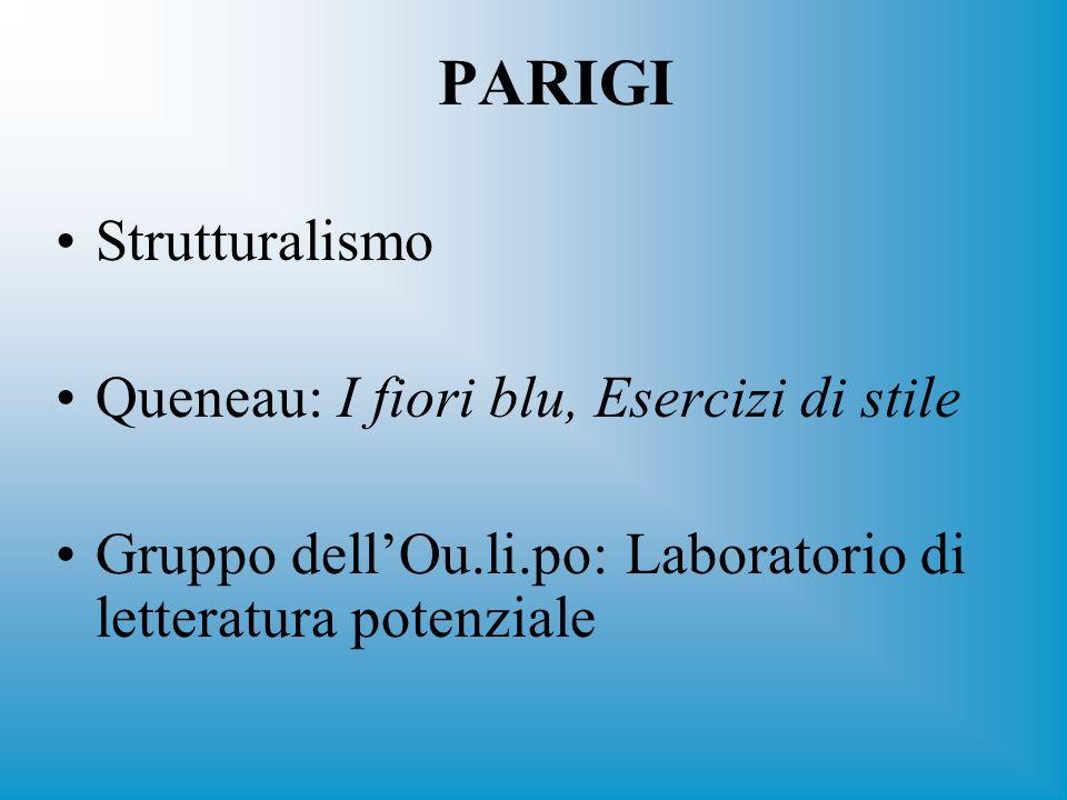 PARIGI Strutturalismo Queneau: I fiori blu, Esercizi di stile