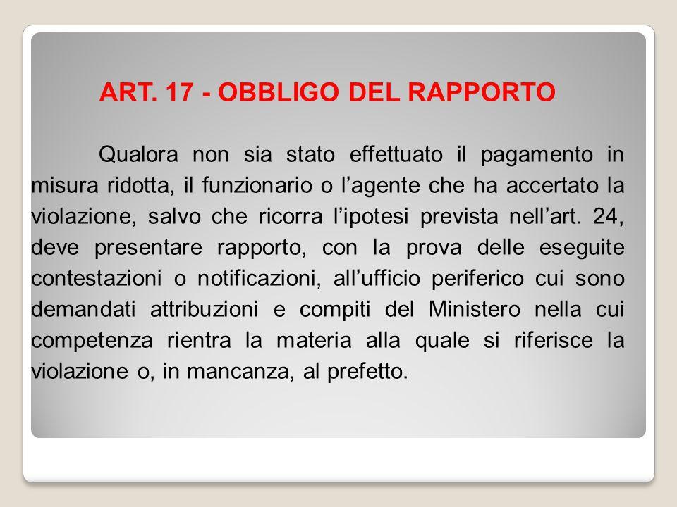 ART. 17 - OBBLIGO DEL RAPPORTO