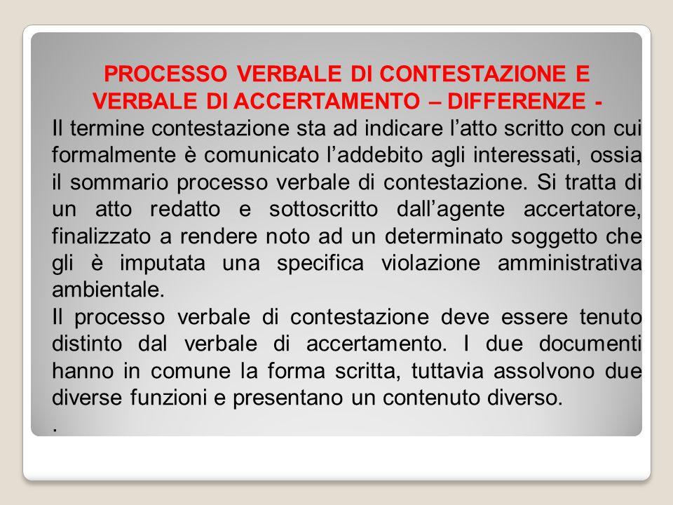 PROCESSO VERBALE DI CONTESTAZIONE E VERBALE DI ACCERTAMENTO – DIFFERENZE -
