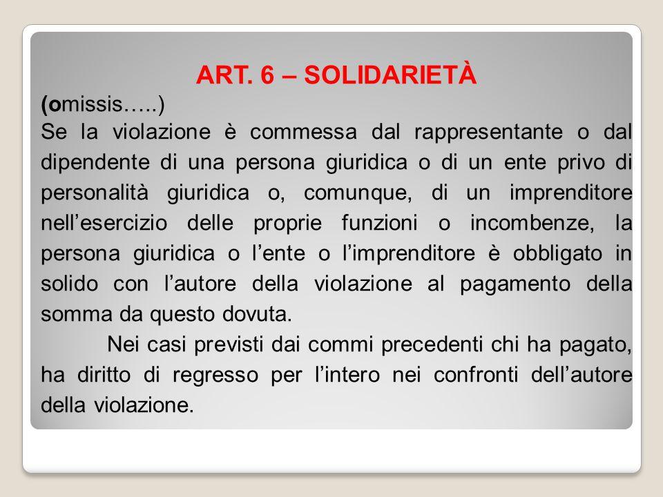 ART. 6 – SOLIDARIETÀ (omissis…..)