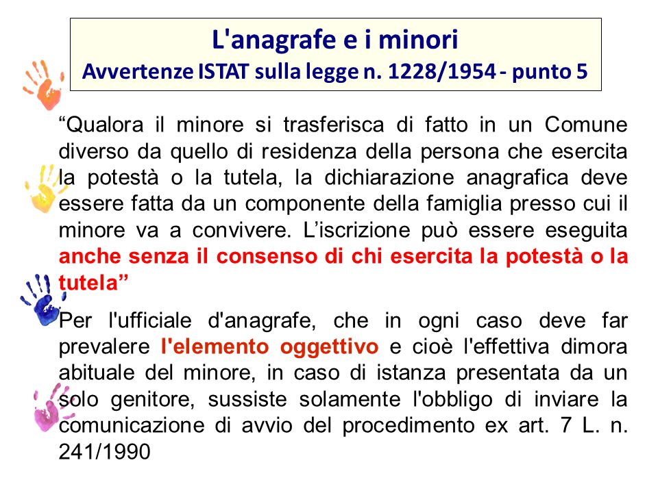 Avvertenze ISTAT sulla legge n. 1228/1954 - punto 5