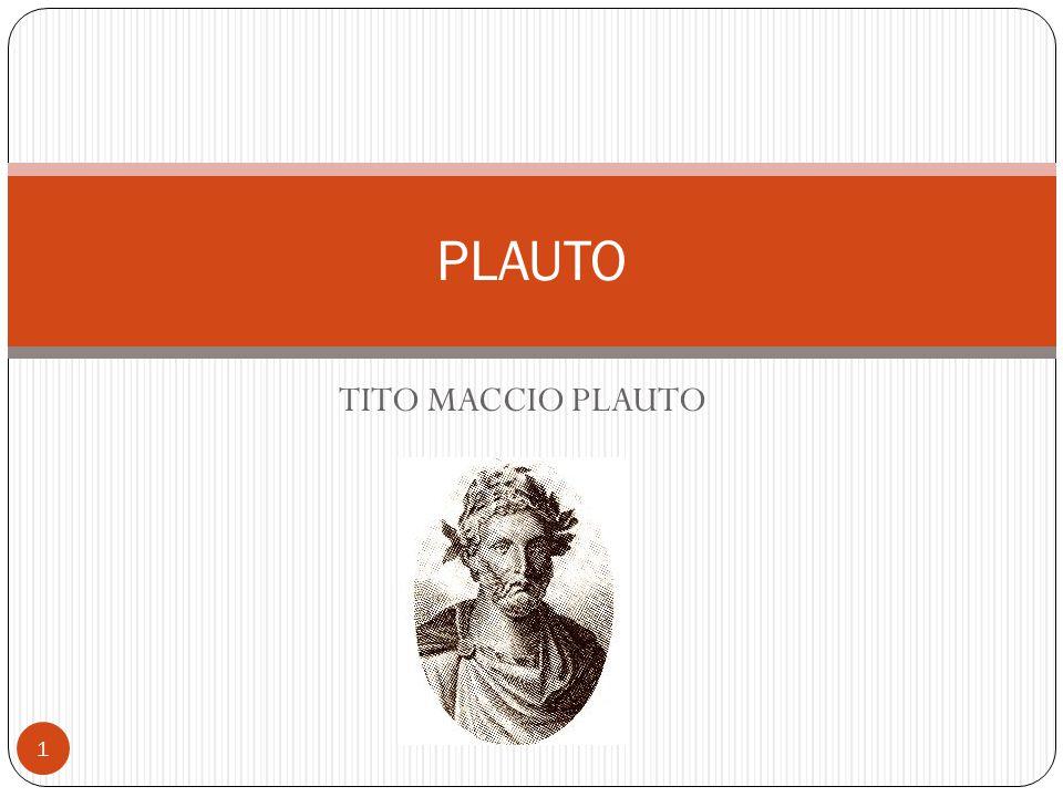 PLAUTO TITO MACCIO PLAUTO