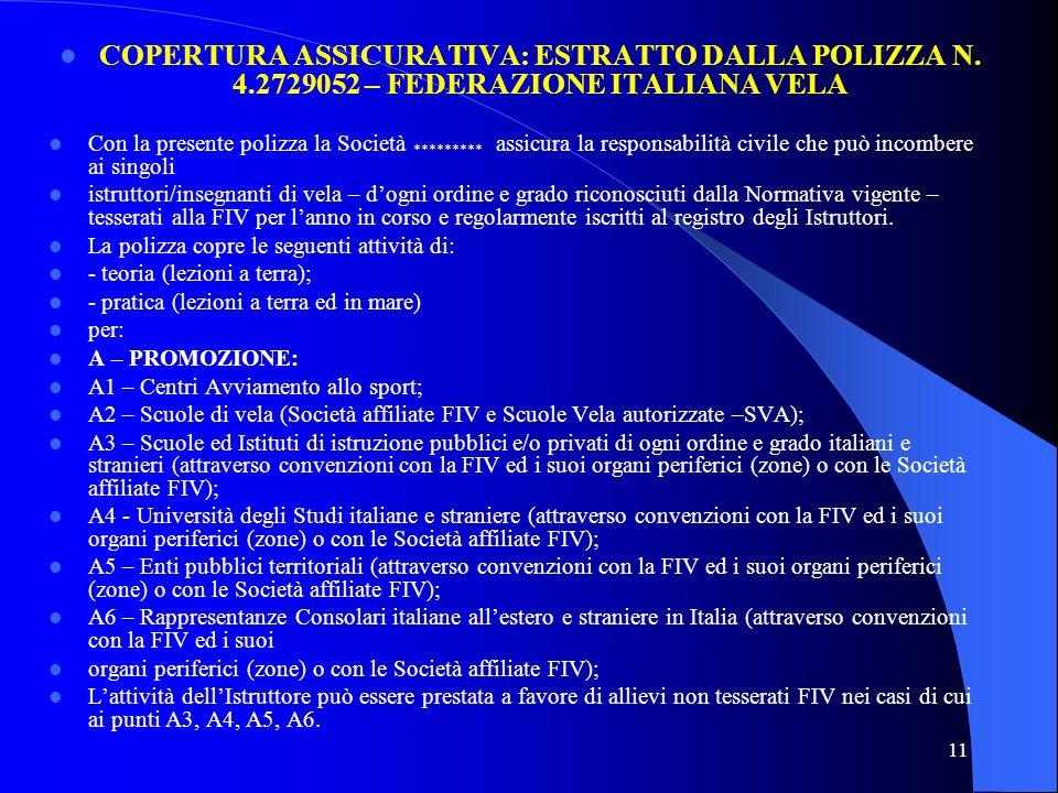 COPERTURA ASSICURATIVA: ESTRATTO DALLA POLIZZA N. 4