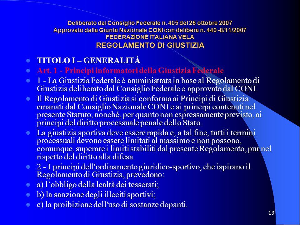 Art. 1 - Principi informatori della Giustizia Federale