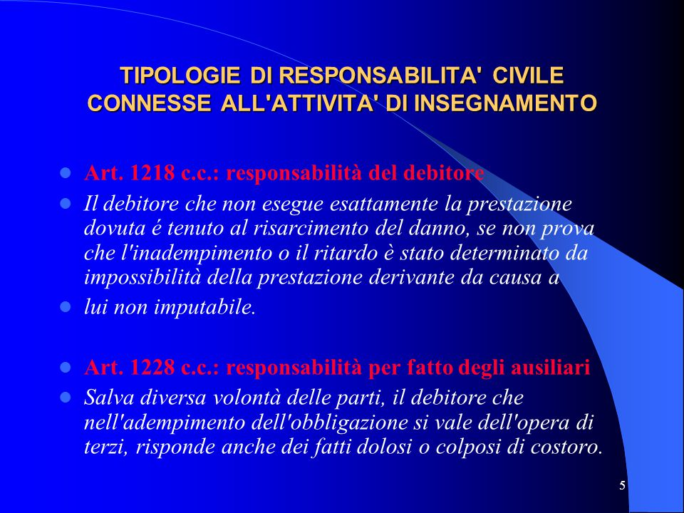 TIPOLOGIE DI RESPONSABILITA CIVILE CONNESSE ALL ATTIVITA DI INSEGNAMENTO