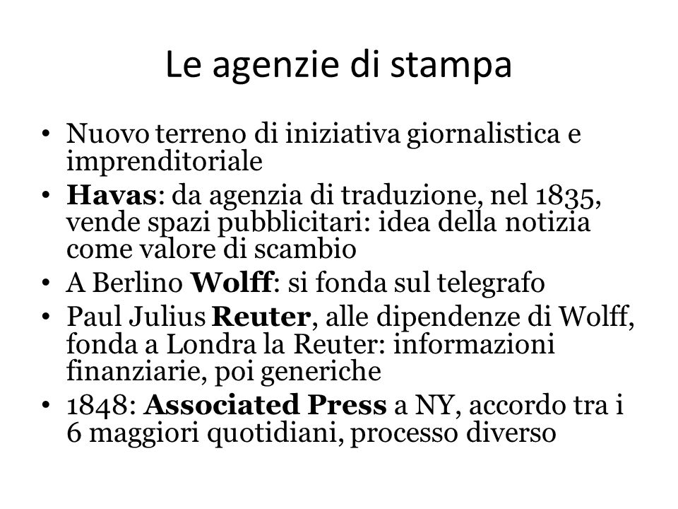 Le agenzie di stampa Nuovo terreno di iniziativa giornalistica e imprenditoriale.