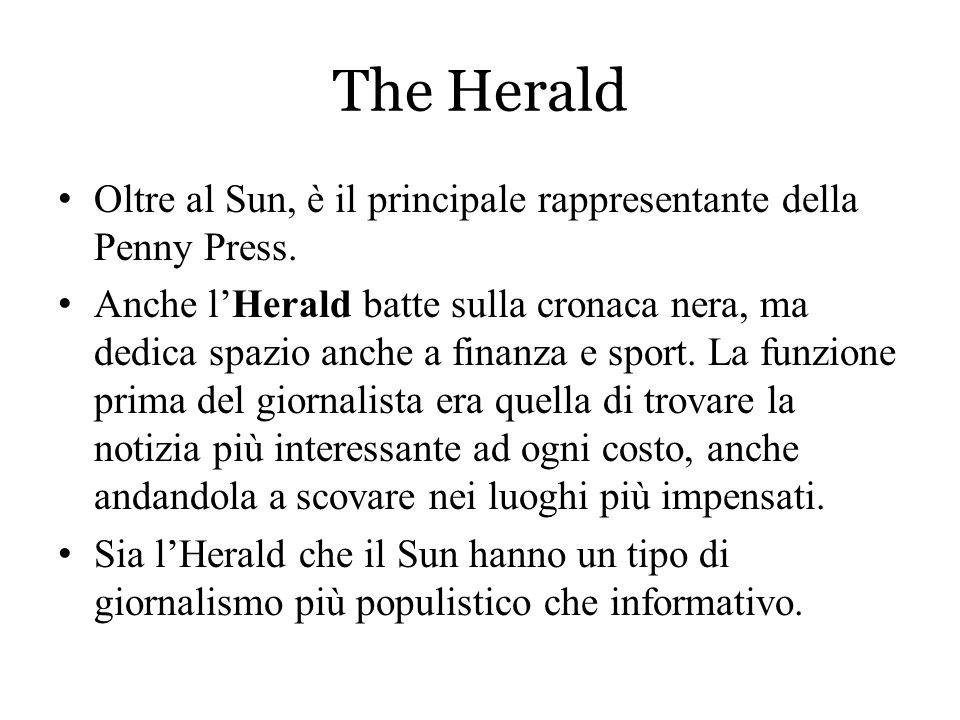 The Herald Oltre al Sun, è il principale rappresentante della Penny Press.