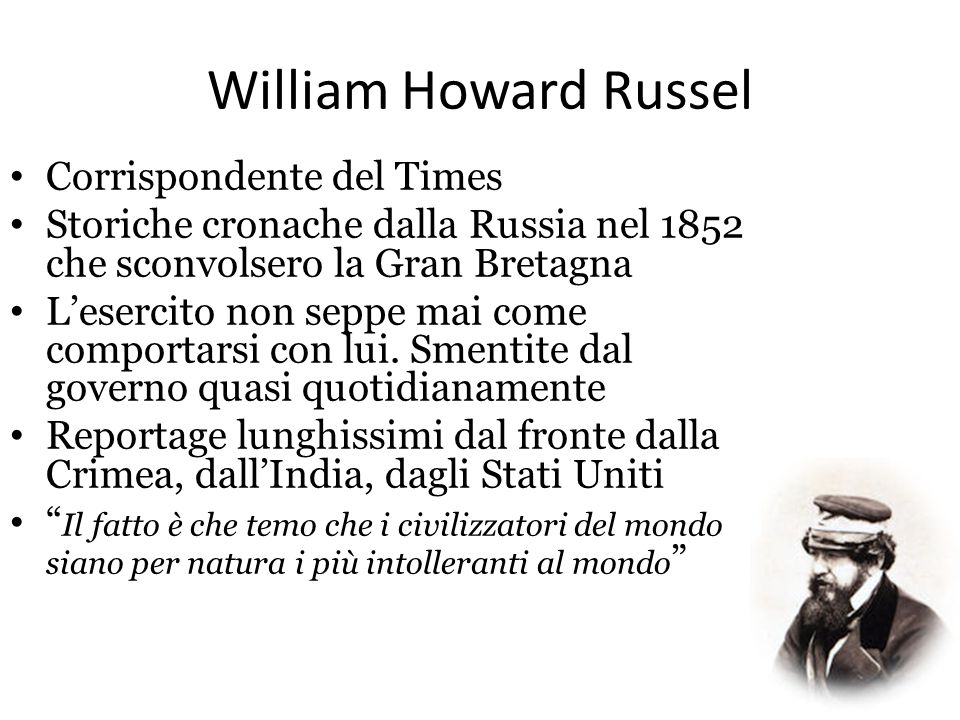 William Howard Russel Corrispondente del Times